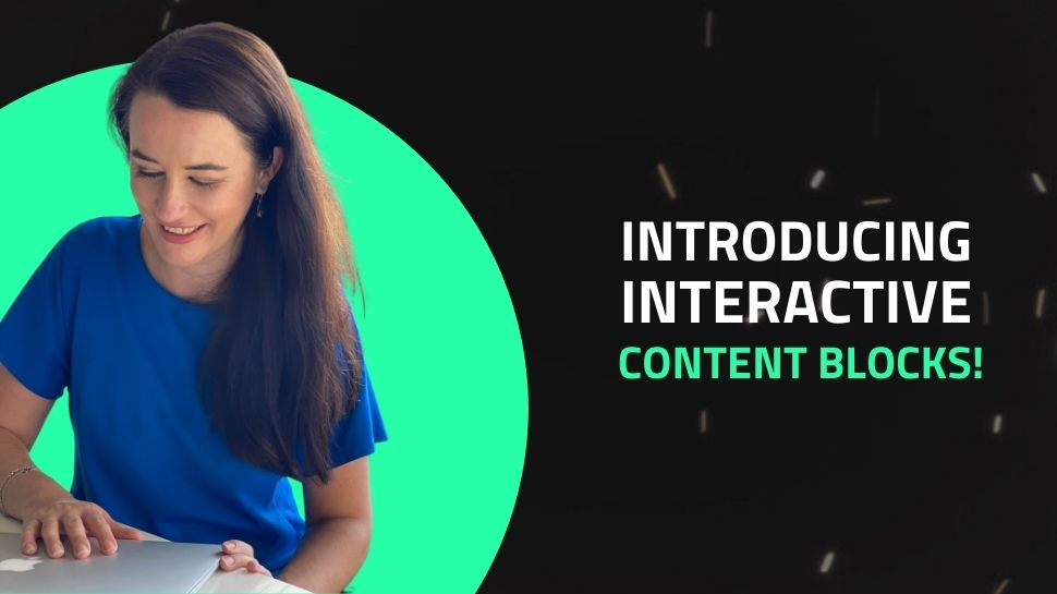 Three new interactive content blocks launched